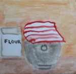 Painting shows bag of flour and steel bowl covered with striped dish towel.